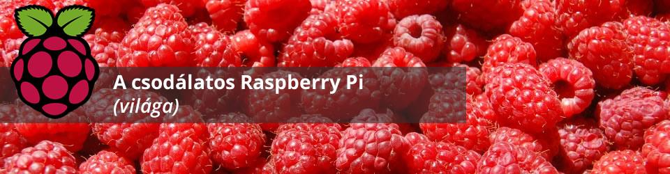 A csodálatos Raspberry Pi